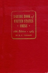 A Guide Book of United States Coins 18th Edition