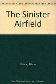 The Sinister Airfield