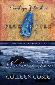 The Blue Bottle Club / Without a Trace