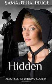 Hidden (Amish Secret Widows' Society, Bk 2)