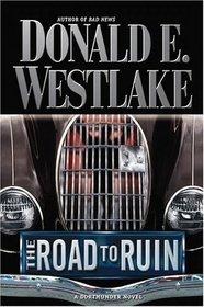 The Road to Ruin (Dortmunder, Bk 11)