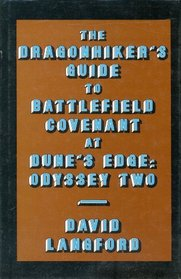 Dragonhiker's Guide to Battlefield Covenant at Dune's Edge: Odyssey Two