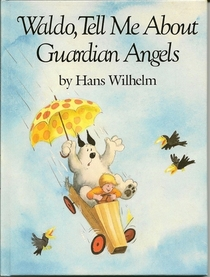 Waldo, Tell Me About Guardian Angels