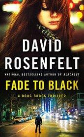 Fade to Black (Doug Brock, Bk 2)
