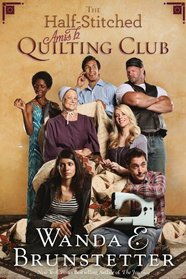 The Half-Stitched Amish Quilting Club (Half-Stitched Amish Quilting Club, Bk 1)