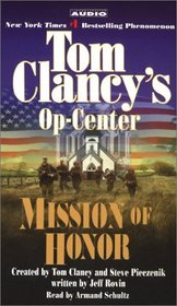 Tom Clancy's Op-Center : Mission of Honor (Tom Clancy's Op Center (Audio))