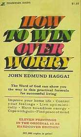 How to Win over Worry