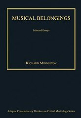 Musical Belongings (Ashgate Contemporary Thinkers on Critical Musicology)