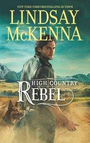 High Country Rebel (Wyoming, Bk 8)