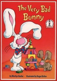 The Very Bad Bunny ((P.J. Funnybunny, Bk 2) (I Can Read It All By Myself Beginner Books)