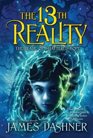 The Blade of Shattered Hope (13th Reality, Bk 3)