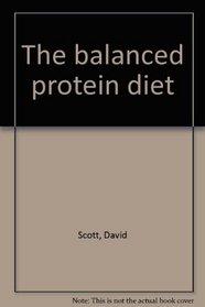 The balanced protein diet