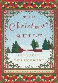The Christmas Quilt (Elm Creek Quilts, Bk 8) (Large Print)