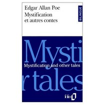 Mystification and Other Tales / Mystification et Autres Contes (Bilingual French and English edition) (English and French Edition)