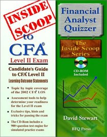 InsideScoop to Chartered Financial Analyst Level II: Candidate�s Guide to CFA Level II Learning Outcome Statements (With CD-Rom Exam)