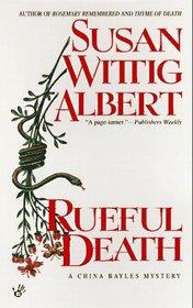Rueful Death (China Bayles, Bk 5)