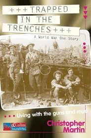 Trapped in the Trenches: Reader Pack Stage 3 (Collins Soundbites)