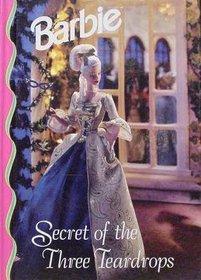 Secret of the Three Teardrops (Barbie)