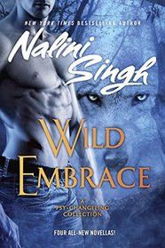 Wild Embrace (Psy-Changeling Collection)