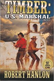 Timber: United States Marshal