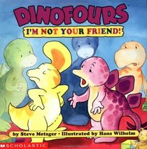 I'm Not Your Friend (Dinofours)
