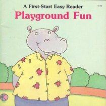 Playground Fun (First Start Easy Reader)