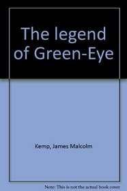 The legend of Green-Eye