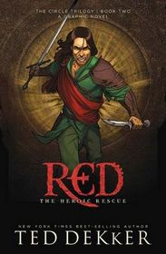 Red: The Heroic Rescue (Circle, Bk 2)