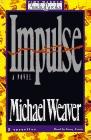 Impulse (Audio Cassette) (Abridged)
