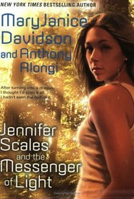 Jennifer Scales and the Messenger of Light (Jennifer Scales, Bk 2)