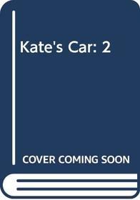 Kate's Car: 2