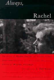 Always, Rachel: The Letters of Rachel Carson and Dorothy Freeman, 1952-1964 - The Story of a Remarkable Friendship (Concord Library)