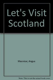 Scotland (Let's Visit Series)