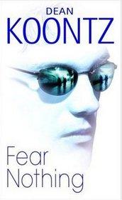 Fear Nothing (Moonlight Bay, Bk 1)