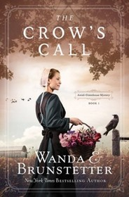 The Crow's Call (Amish Greenhouse, Bk 1)