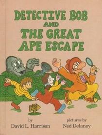 Detective Bob and the Great Ape Escape