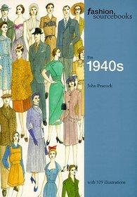 Fashion Sourcebooks the 1940s (Fashion Sourcebooks)
