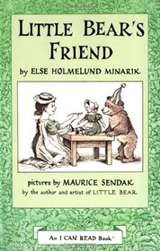 Little Bear's Friend (Little Bear, Bk 3) (I Can Read, Level 1, Beginning Reading)