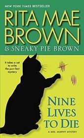 Nine Lives to Die (Mrs. Murphy, Bk 23)