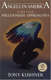 Millennium Approaches (Angels in America, Part One)