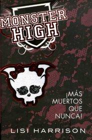 Monster High 4 �M�s muertos que nunca!