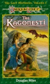 The Kagonesti (Dragonlance: Lost Histories, Vol 1)