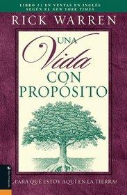 """Una Vida Con Propósito:¿Para Qué Estoy Aquí En La Tierra? (Spanish Translation of""""The Purpose Driven Life"""")"""