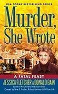 A Fatal Feast (Murder, She Wrote, Bk 32)