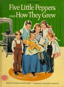 Margaret Sidney's Five Little Peppers and How They Grew