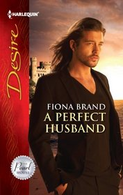 A Perfect Husband (Pearl House, Bk 3) (Harlequin Desire, No 2178)