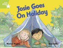 Josie Goes on Holiday: Year 1/P2 Green level (Rigby Star)