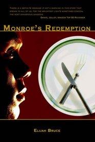 Monroe's Redemption