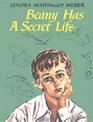 Beany Has A Secret Life
