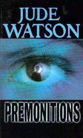 Premonitions (Premonitions, Bk 1)